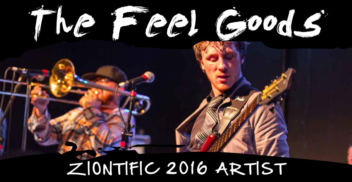 Ziontific Summer Solstice Music Festival 6 — Vermont — Artist The Feel Goods