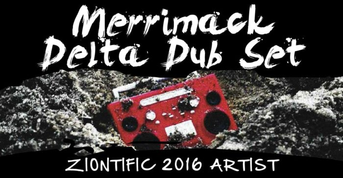 Ziontific Summer Solstice Music Festival 6 — Vermont — Artist Merrimack Delta Dub Set