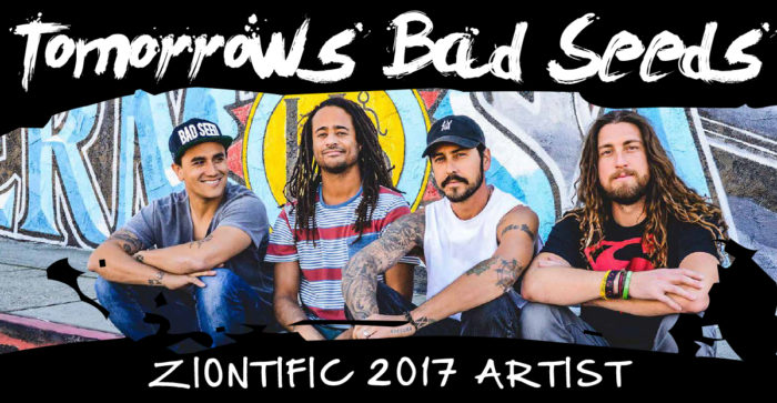 Ziontific Summer Solstice Music Festival Lineup - Tomorrows Bad Seeds