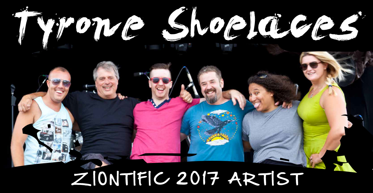 Ziontific Summer Solstice Music Festival Lineup - Tyrone Shoelaces