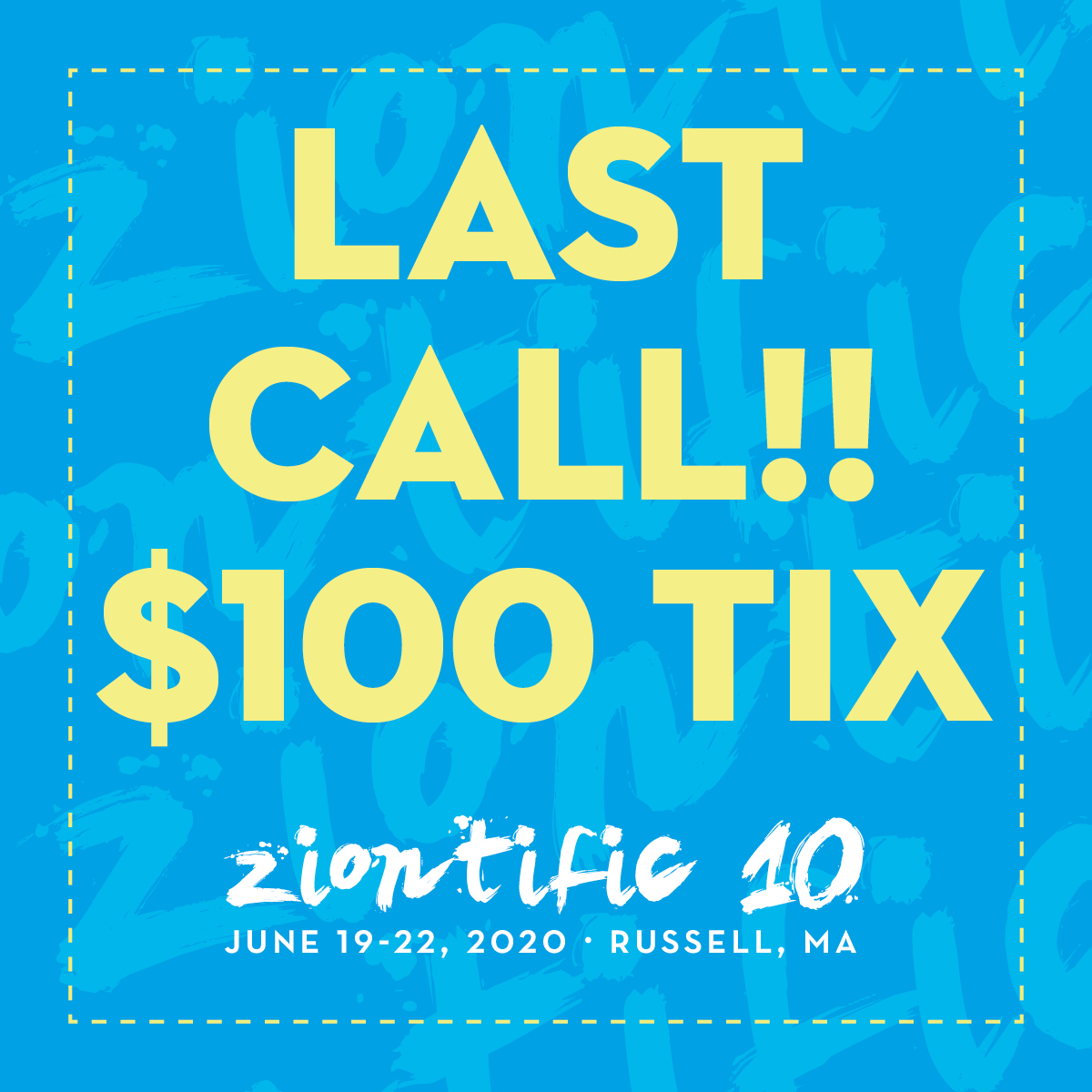 Ziontific 2020 Presale Tickets